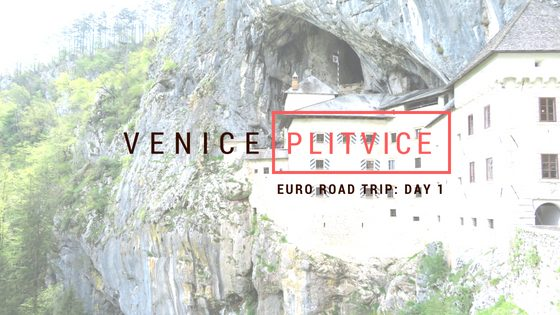 Euro Road Trip – Day 1: Venice to Plitvice
