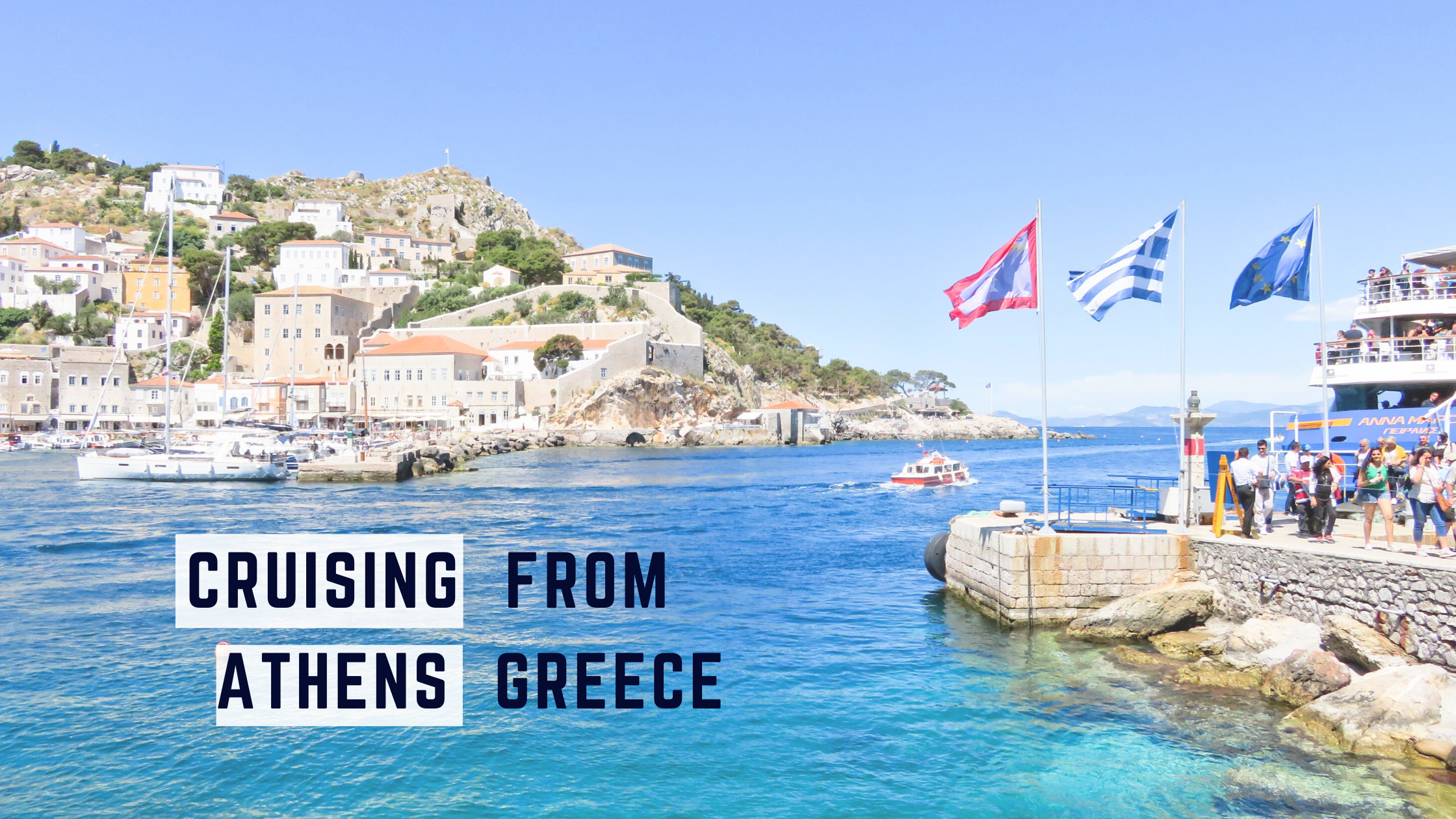 Cruising From Athens, Greece