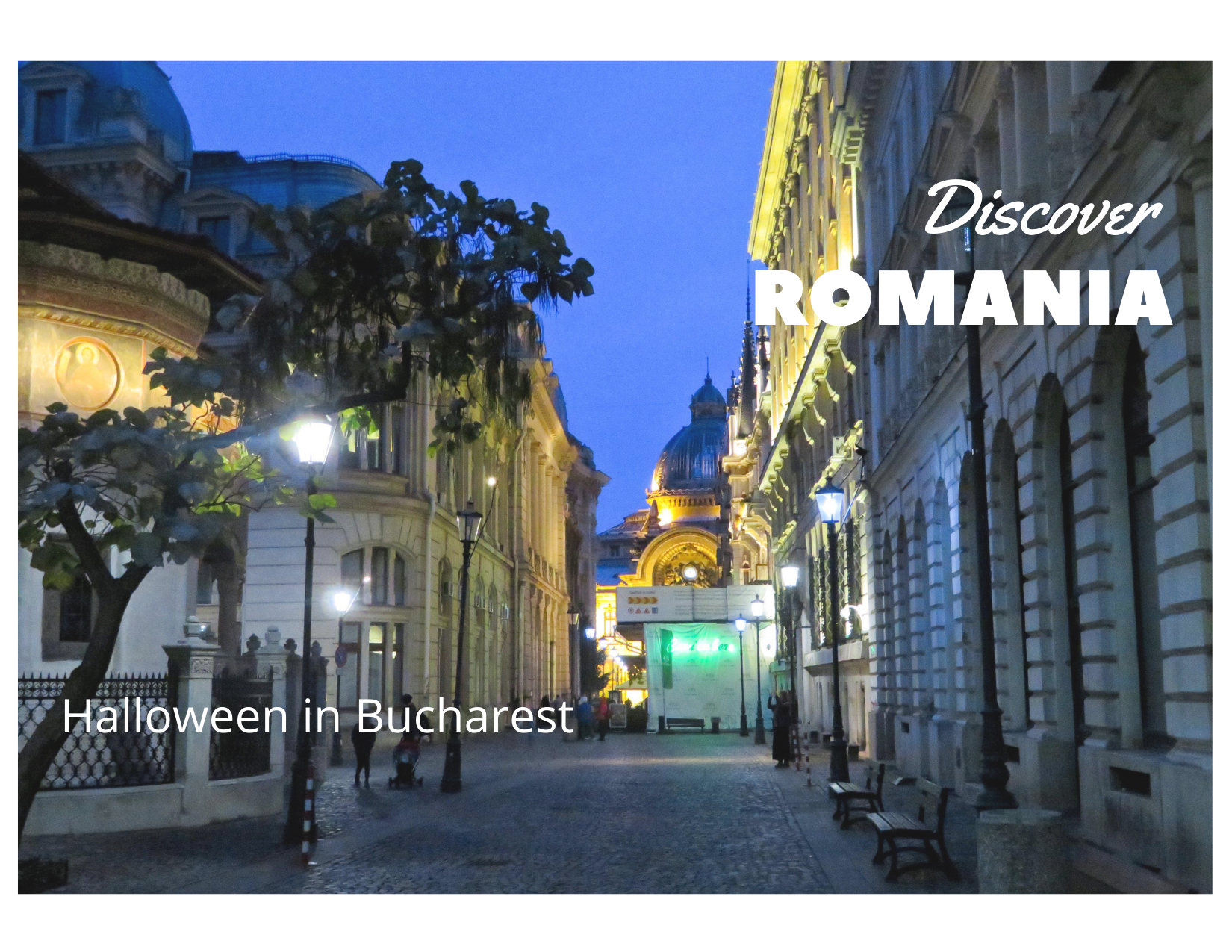 Discover Romania: Day 1 – Halloween in Bucharest